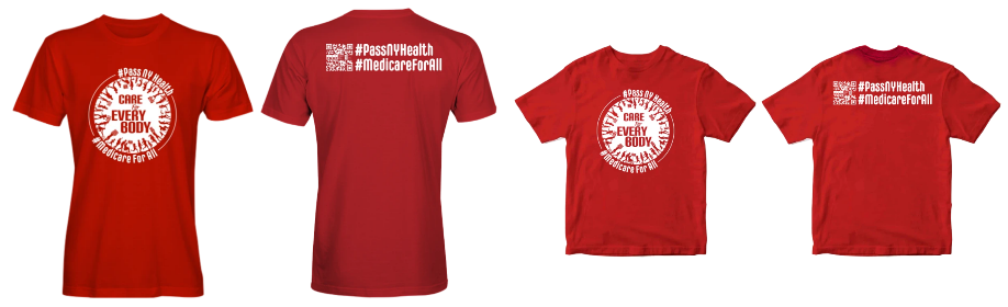 Front & back red shirt images of unisex and youth sizes with circular logo on the front and QR code and text and reading #PassNYHealth #MedicareForAll across the back