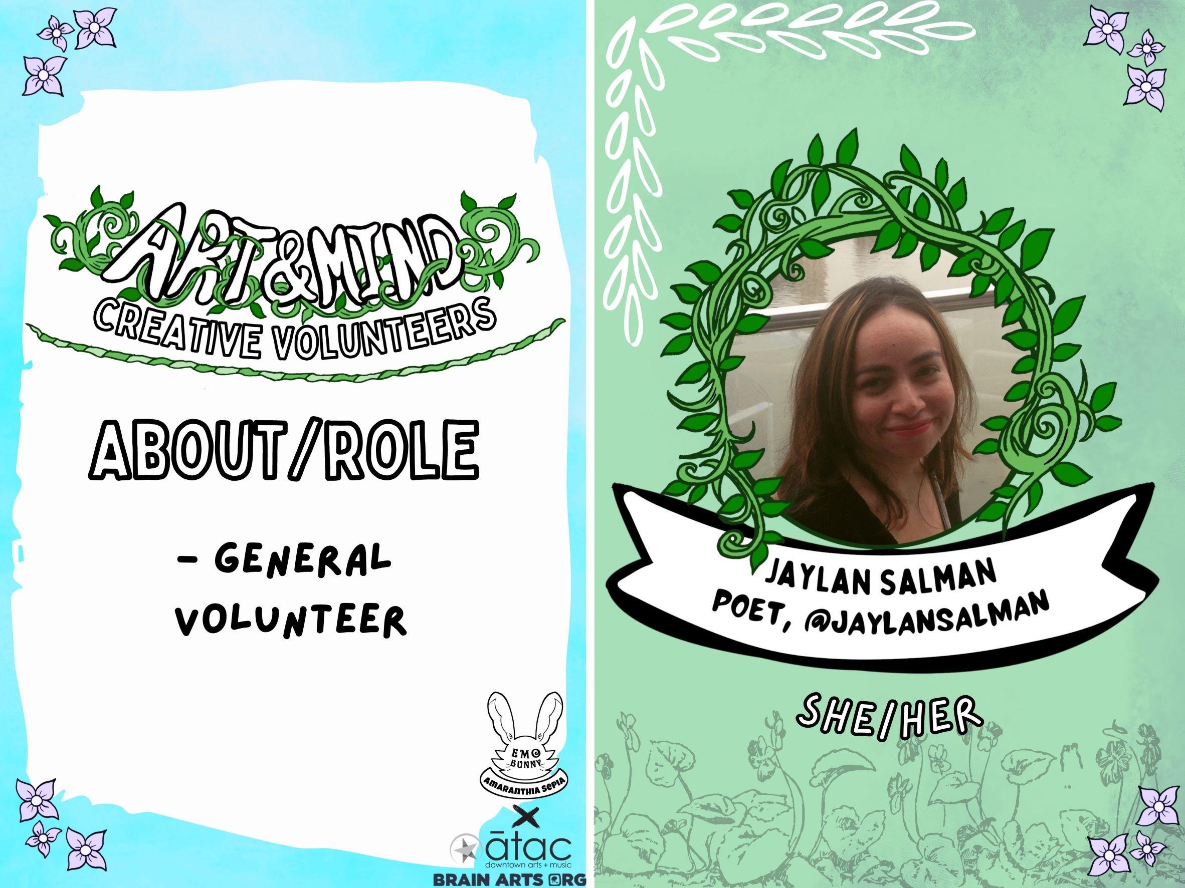 Creative Volunteer: Jaylan Salman, @jaylansalman