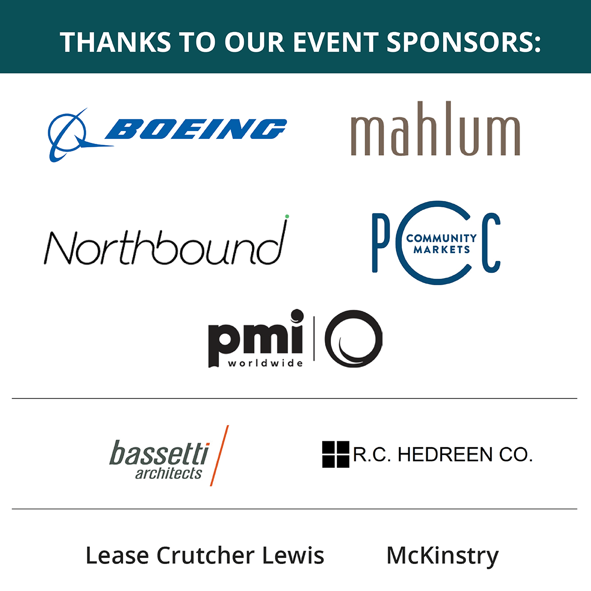 Thanks to our event sponsors: Gold level- Boeing, Mahlum, Northbound, PCC Community Markets, Pacific Market International SIlver level - Bassetti Architects, R.C. Hedreen Co. Bronze level - Lease Crutcher Lewis, McKinstry