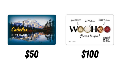 Cabela's $50 Gift Card and Total Wine $100 Gift Card